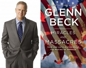 Between the lines of Glenn Beck's new book, 'Miracles and ...