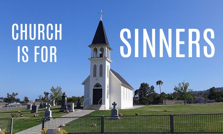 Church is for sinners